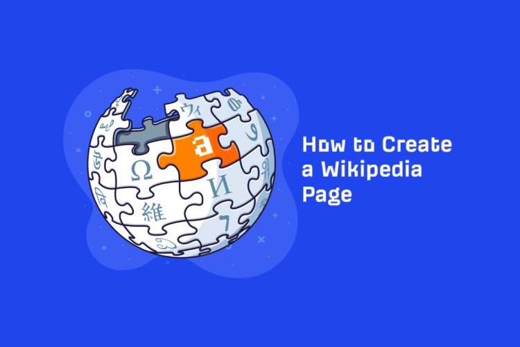 How to Create a Wikipedia Page For Vloggers & Youtubers